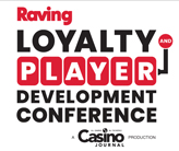 Raving Loyalty and Player Development Conference