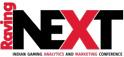 Raving NEXT: Indian Gaming Analytics & Marketing Conference